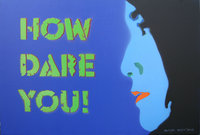How-dare-you212C-20122C-50x70-cm2C-acrylic-and-spray-on-canvas.jpg